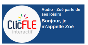 Read more about the article Zoé parle de ses loisirs + Exercice.